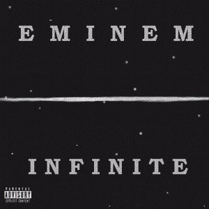 Eminem - Infinite