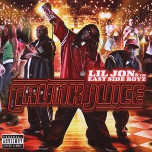 Lil Jon & East Side Boyz - Crunk Juice