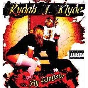 Rydah J Klyde - Tha Fly Gangsta
