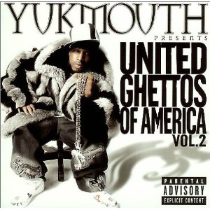Yukmouth - United Ghetto Of America Vol. 2