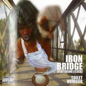 Iron Bridge - Toilet Humour