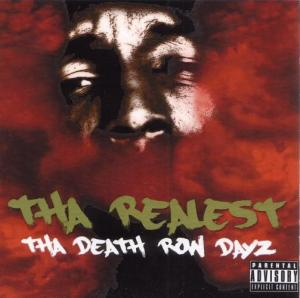 Tha Realest - Tha Death Row Dayz