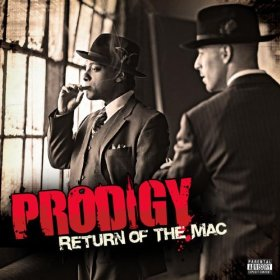 Prodigy - Return Of The Mac