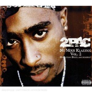 2pac - Nu Mixx Klazzics Vol. 2