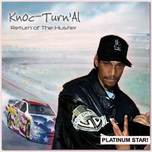 Knoc-Turn'Al - Return of the Hustler