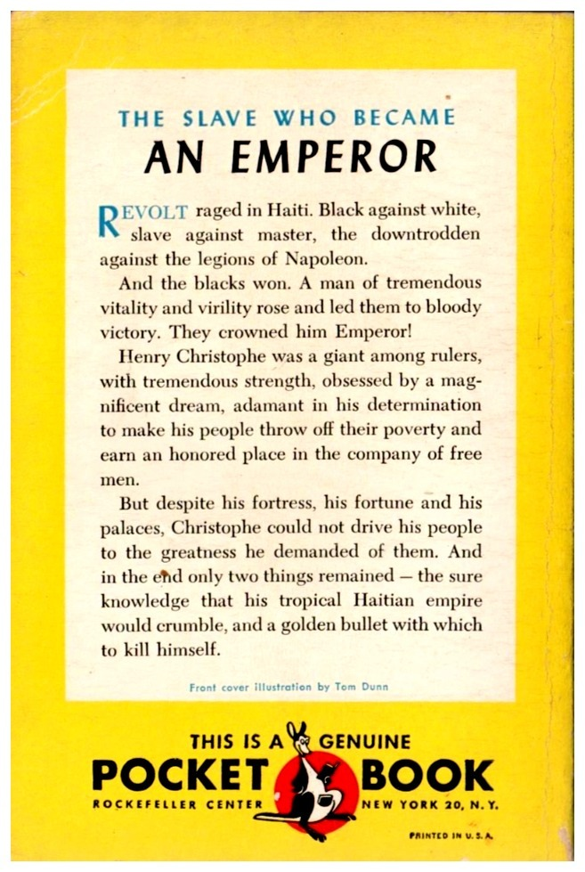 Black Majesty,  The Slave Who Became An Emperor. The extraordinary story of the most powerful negro in the New World… Henri Christophe, Emperor of Haiti.