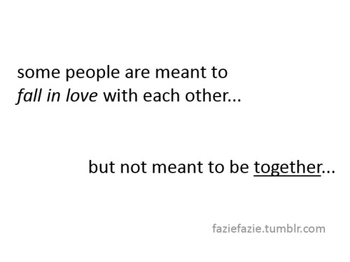 Meant Love Not Some Are Together 500 Be Fall Meant Days Summer People