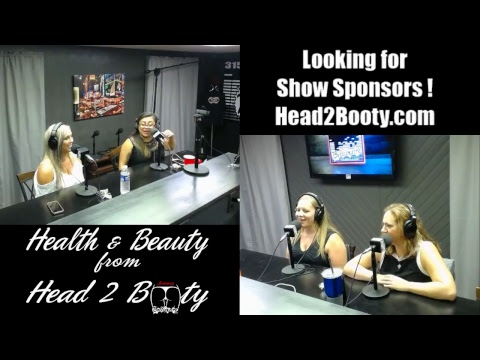 Health & beauty from Head 2 Booty 10-11-2018 LIVE