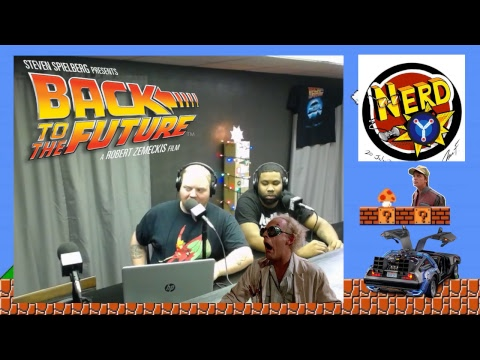NERD VS BACK TO THE FUTURE 12-12-18