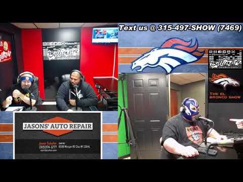 The El Bronco Show 1-17-2018
