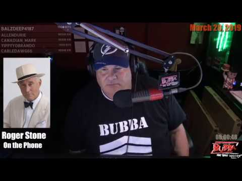 Roger Stone on the Bubba The Love Sponge Show (03-28-2019)