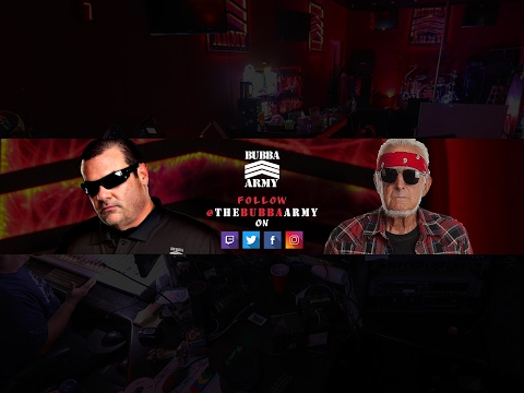 Bubba Army Live Stream 7/9/2019