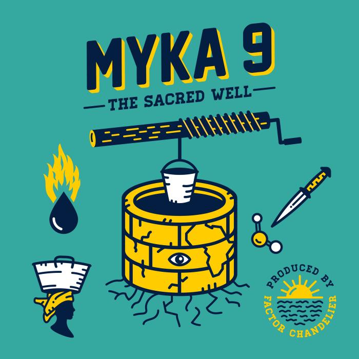 "Myka 9 – ""The Sacred Well"" prod. Factor Chandelier"