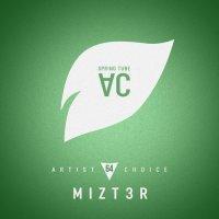 VA - Artist Choice 064: Mizt3r [Spring Tube AC]