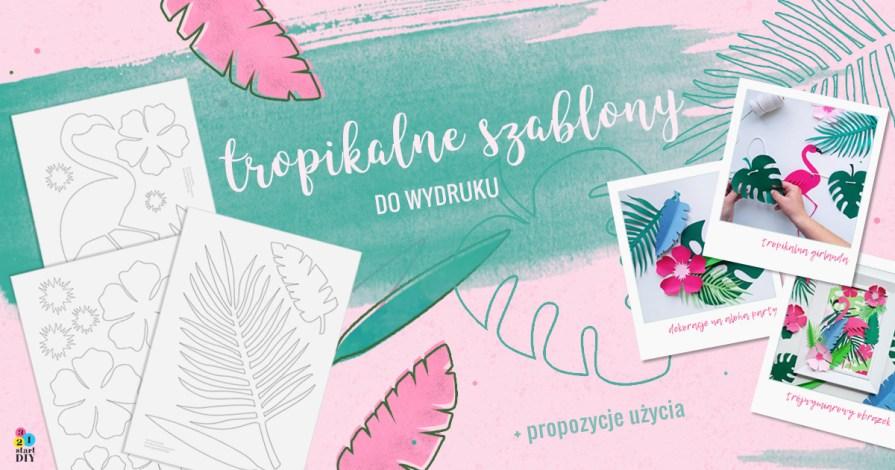 Tropikalne szablony do druku i wycinania