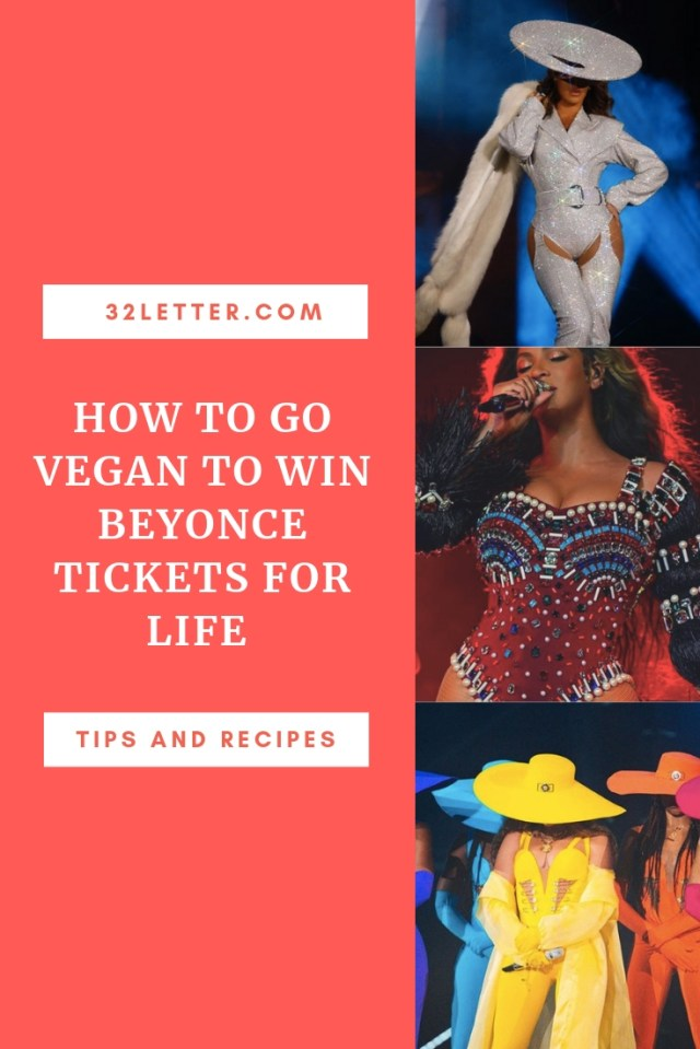 How To Go Vegan To Win Beyonce Tickets For Life