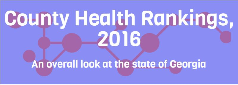 2016 County Health Rankings: Georgia Overview