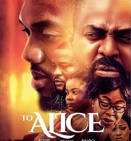To Alice - Nollywood Movie