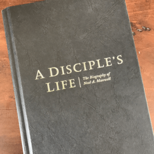 Neal A Maxwell - A Disciple's Life