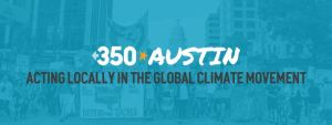 CANCELLED - 350 Austin Monthly Meeting @ First Unitarian Universalist Church of Austin | Austin | Texas | United States