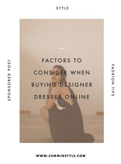 Factors To Consider When Buying Designer Dresses Online