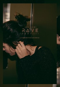 And She Goes Rave Editorial part III with Zan Style