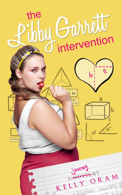 The Libby Garrett Intervention by Kelly Oram