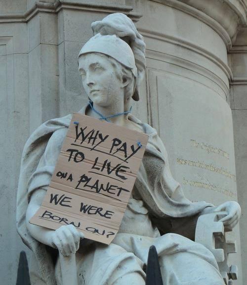 ¿Porque pagar por vivir en un planeta donde nacimos?