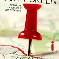 [RESENHA] Cidades de Papel (Paper Towns) do John Green