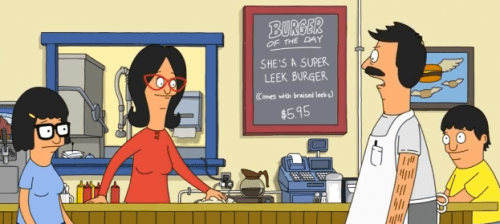 "She's A Super Leek Burger (comes with braised leeks) - $5.95 from Bob's Burgers Season 3 - Episode 6 : ""The Deepening"""