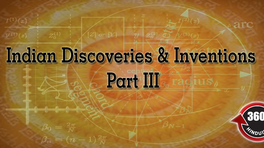 indian discoveries and inventions part 3