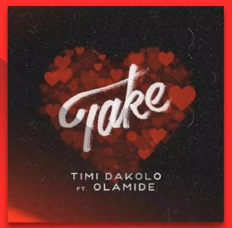 Timi Dakolo ft Olamide Take Mp3