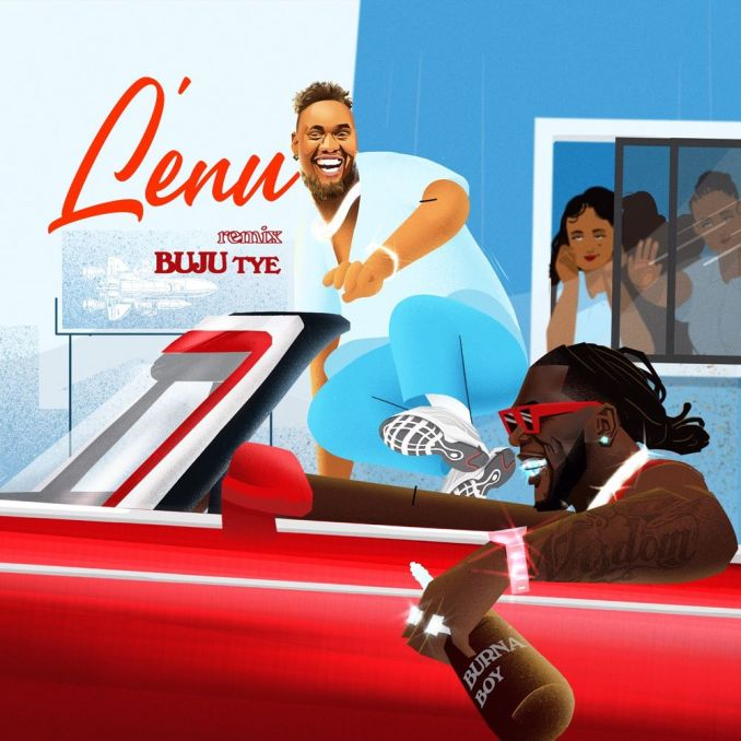 Buju ft. Burna Boy Lenu Remix Mp3 Download
