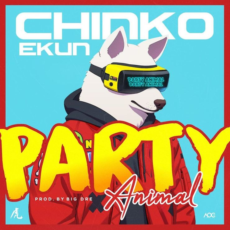 Chinko Ekun – Party Animal Mp3