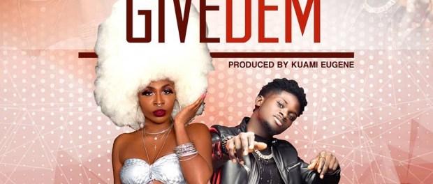 Download AK Songstress Give Dem Ft Kuami Eugene mp3 download