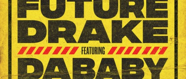 Download Future & Drake Life Is Good Remix ft Lil Baby & DaBaby Mp3 Download