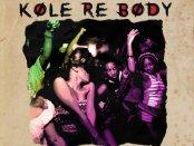 Download Lil Frosh Kole Re Body ft Mayorkun Mp3 Download