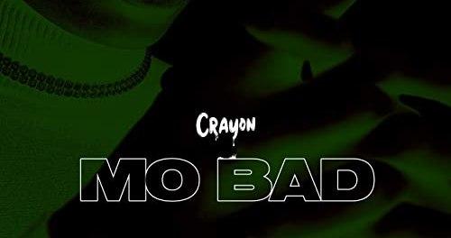 Download Crayon Mo Bad Mp3 Download