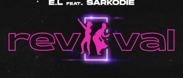Download EL Revival ft Sarkodie Mp3 Download