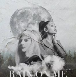 Download Lady Gaga Ft Ariana Grande Rain On Me Mp3 Download
