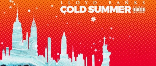 Download LLOYD BANKS COLD SUMMER(FREESTYLE) MP3 Download