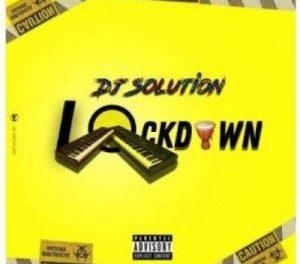 Download DJ Solution Lock Down MP3 Download