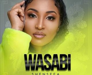 Download Shenseea Wasabi Mp3 Download