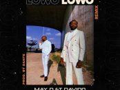 Download May D Lowo Lowo (Remix) ft Davido MP3 Download