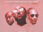 Download Problem Don't Be Mad At Me Ft Freddie Gibbs & Snoop Dogg MP3 Download