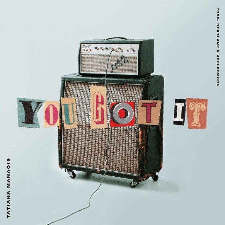 Tatiana Manaois You Got It Mp3 Download 360media Music