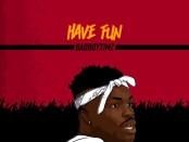 Download Bad Boy Timz Have Fun Mp3 Download