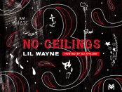 Download Lil Wayne No Ceilings 3 B Side Mixtape Download