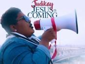 Download Judikay Jesus Is Coming Mp3 Download