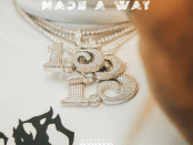 Download Lil Quill Made a Way MP3 Download